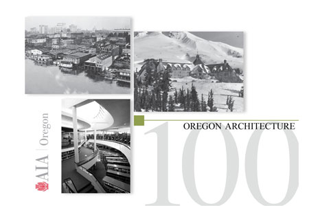 Post image for 100 Years of Oregon Architecture Exhibition